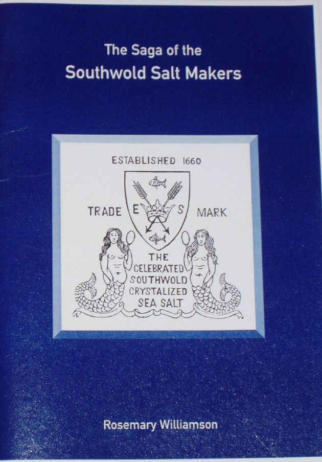 The Saga of the Southwold Salt Makers, by Rosemary Williamson